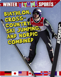 Biathlon, Cross-country, Ski Jumping and Nordic Combined