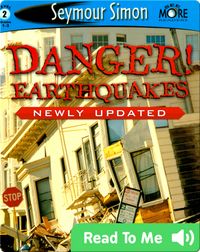 Danger! Earthquakes