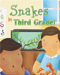 Snakes In Third Grade!