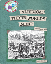 America: Three Worlds Meet