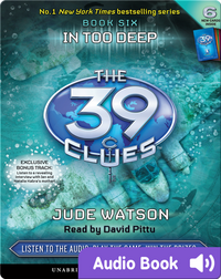 The 39 Clues Book #6: In Too Deep