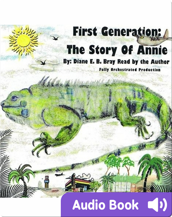 First Generation: The Story of Annie