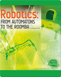 Robotics: From Automatons to the Roomba