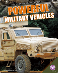 Powerful Military Vechicles