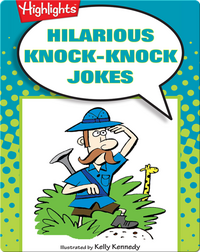 Hilarious Knock-Knock Jokes