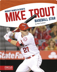 Mike Trout: Baseball Star