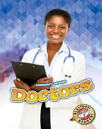 Community Helpers: Doctors