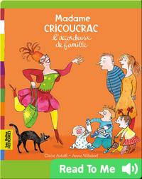 Madame Cricoucrac l'accordeuse de famille