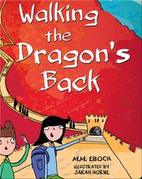 Walking the Dragon's Back (China)