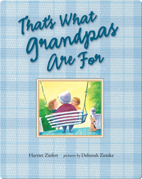 That's What Grandpas Are For
