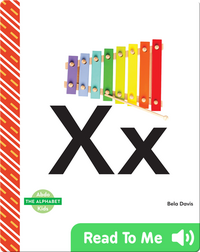 The Alphabet: Xx