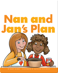Nan and Jan's Plan