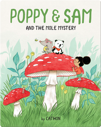 Poppy and Sam Book 2: Poppy and Sam and the Mole Mystery