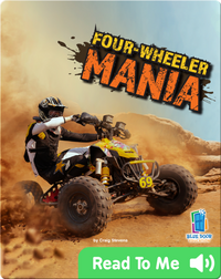 Four-Wheeler Mania