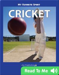 My Favorite Sport: Cricket