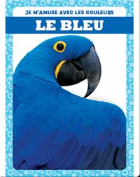 Le bleu (Blue)