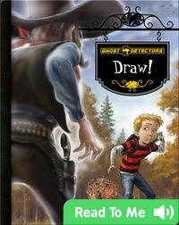 Ghost Detectors: Draw!