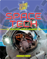 Space Tech: High-Tech Space Science