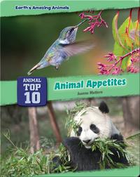 Top Ten Animal Appetites
