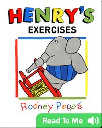 Henry's Exercises