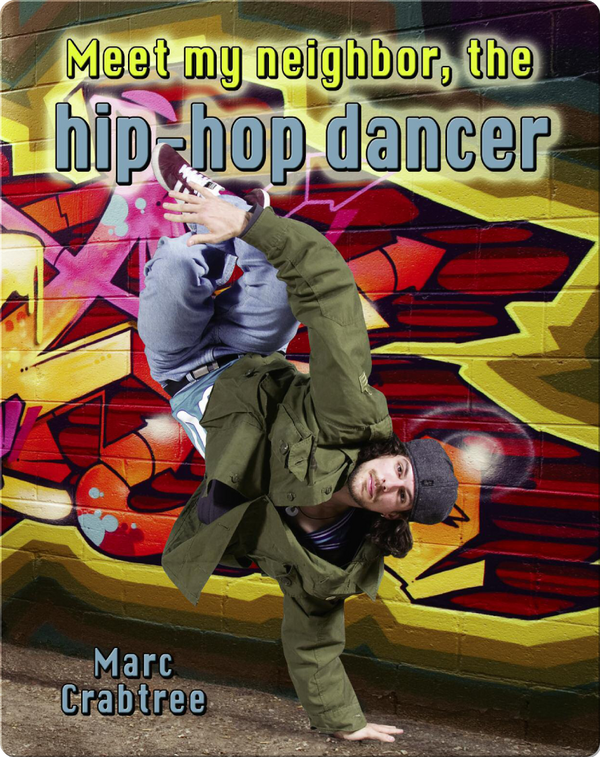Meet My Neighbor, the Hip-Hop Dancer
