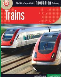 Innovation: Trains