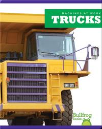 Machines At Work: Trucks