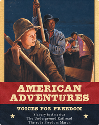 American Adventures: Voices for Freedom