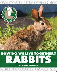 How Do We Live Together? Rabbits
