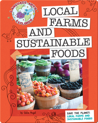 Save The Planet: Local Farms And Sustainable Foods