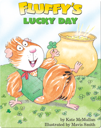 Fluffy's Lucky Day