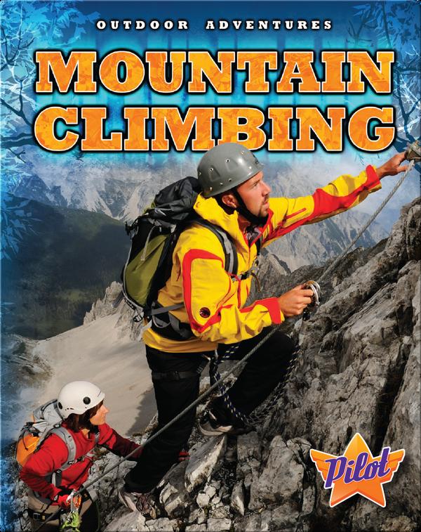 Outdoor Adventures: Mountain Climbing
