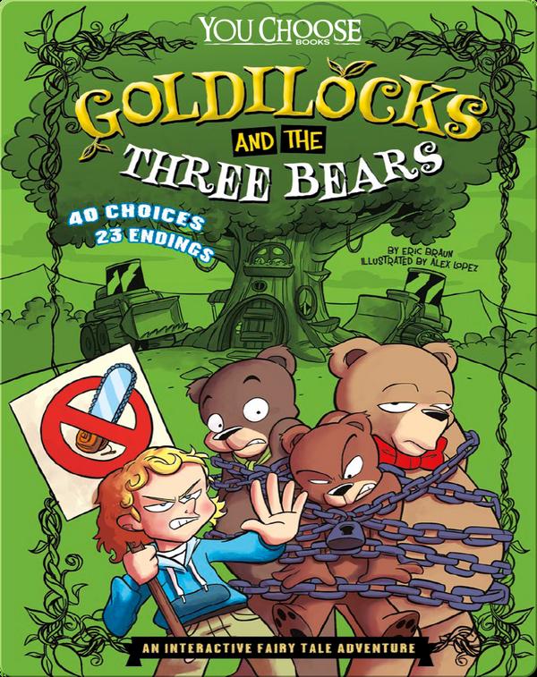 Goldilocks and the Three Bears: An Interactive Fairy Tale Adventure