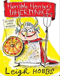 Horrible Harriet's Inheritance