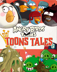 Angry Birds: Toons Tales 2