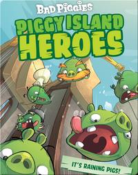 Angry Birds: Piggy Island Heroes It's Raining Pigs