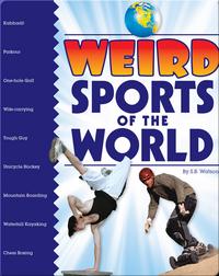 Weird Sports of the World