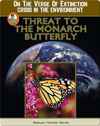 Threat to the Monarch Butterfly