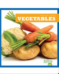 Healthy Living: Vegetables