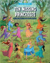 Ten Missing Princesses