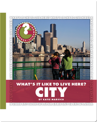 What's it like to Live here? City