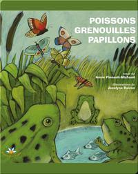 Poissons, grenouilles et papillons