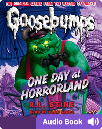 Classic Goosebumps #05: One Day at Horrorland