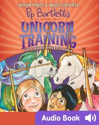 Pip Bartlett's Guide to Unicorn Training