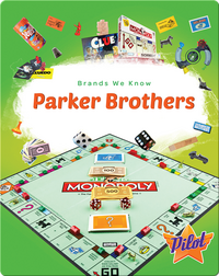 Brands We Know: Parker Brothers
