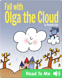 Fall with Olga the Cloud