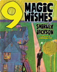 Nine Magic Wishes