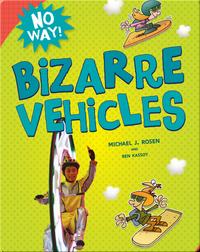 Bizarre Vehicles