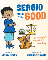 Sergio Sees The Good