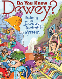 Do you Know Dewey?